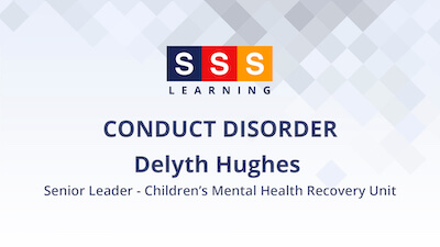 Delyth Hughes talks about children's mental health & wellbeing in relation to conduct disorders