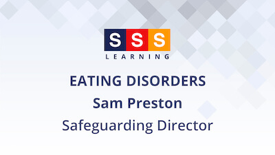 Sam Preston talks about children's mental health & wellbeing in relation to eating disorders.